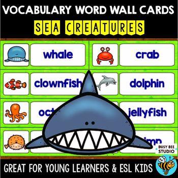 ESL/ELL Word Walls: Sea Creatures