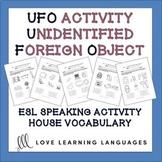 ESL - ELL speaking activity - House Vocabulary - UFO Paire