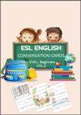 ESL ENGLISH Conversation Cards LEVEL: Beginners VOL.2