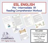 Reading Comprehension Activities (ESL Pre-Intermediate B1)