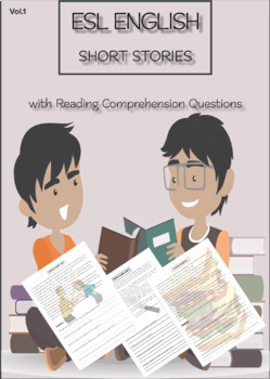 ESL ENGLISH SHORT STORIES + Questions VOL.1: Levels: Begin