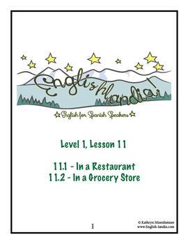 ESL, ESOL, EFL for Spanish Speakers Lesson 11 (Restaurant/Grocery Store)