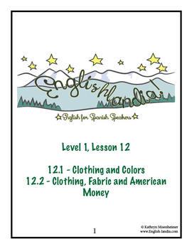 ESL, ESOL, EFL for Spanish Speakers Lesson 12 (Clothing, Fabric, Money, Colors)