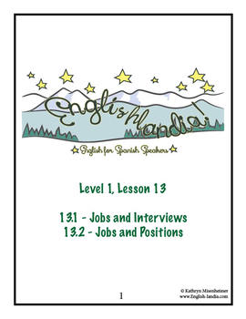 ESL, ESOL, EFL for Spanish Speakers Lesson 13 (Jobs and Interviews)