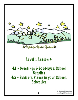 ESL, ESOL, EFL for Spanish Speakers Lesson 4 (Greetings/Goodbyes, School)