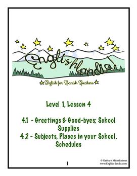 ESL, ESOL, EFL for Spanish Speakers Lesson 4 (Greetings/Goodbyes, School)