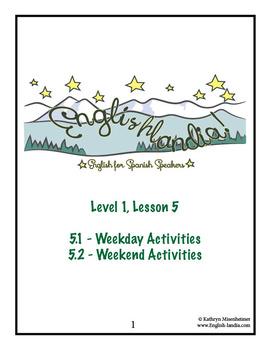ESL, ESOL, EFL for Spanish Speakers Lesson 5 (Common Activities)