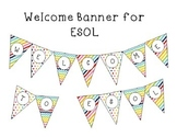 ESL  ESOL Welcome Banner Rainbow
