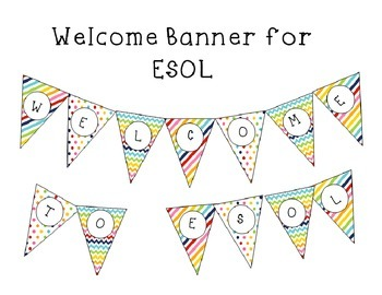 ESL  ESOL Welcome Banner Rainbow