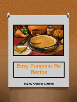 Esl easy pumpkin pie recipe lesson by esl by angelica limonta tpt esl easy pumpkin pie recipe lesson forumfinder Images