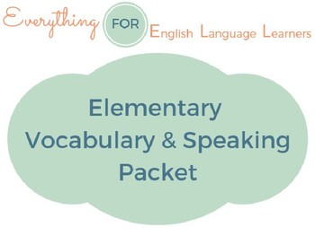 ESL Elementary: Vocabulary and Speaking Activities Packet