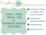 ESL Beginner/ Elementary: Like-Love-Hate + verb-ing
