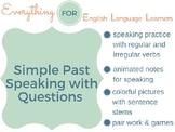 ESL Beginner/ Elementary: Simple Past Questions & Speaking Practice