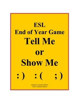 ESL End of Year Game  Tell Me or Show Me