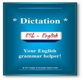 ESL / English Dictation - Great Grammar, Spelling, and Listening Helper