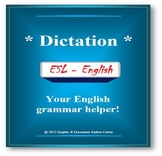 ESL / English Dictation - Great Grammar, Spelling, and Lis