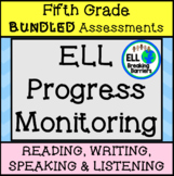 ESL Fifth Grade Progress Monitoring, BUNDLE (Writing, List