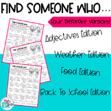 ESL - Find Someone Who... Back to School, Food, Adjectives & Weather Edition