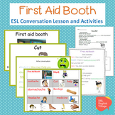ESL First Aid Booth Vocabulary PowerPoint, dialogue and review worksheets