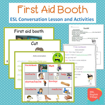 ESL Conversation -First Aid Booth Vocabulary, dialogue and review worksheets