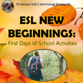 ESL First Days:  Activities for English Language Learners