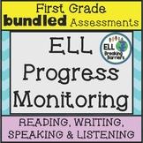 ESL First Grade Progress Monitoring, BUNDLE (Reading Writi