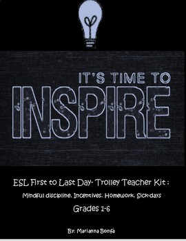 ESL First to Last Day- Trolley Teacher Kit for Grades 1-6