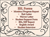 ESL Forms: Exit Letter, Waiver Letter, Student Interview, Monitor Report...