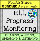 ESL Fourth Grade Progress Monitoring, BUNDLE (Writing, Lis