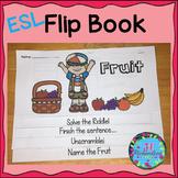 ESL Food Group:  Fruit Flip Book! ESL Vocabulary for Beginners