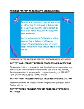 ESL - GRADE 5 TO ADULT -  PRESENT PERFECT PROGRESSIVE - DIFFERENTIATED
