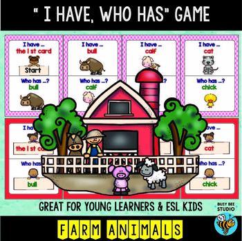 ESL Game: FARM ANIMALS (I have, who has)