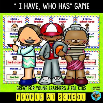 ESL Game: People at School (I have, who has)