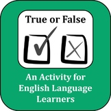 ESL Activity: True or False