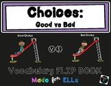 ESL Good vs Bad Choices Vocabulary Flip Books