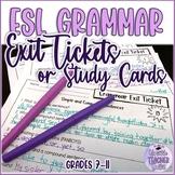 ESL Grammar Exit Tickets