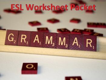 ESL & Grammar Worksheet Packet 2