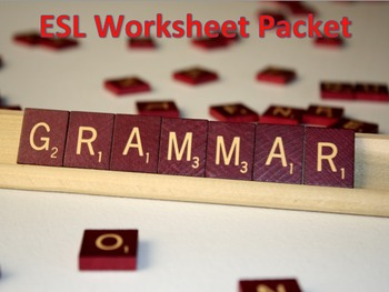 ESL & Grammar Worksheet Packet 2