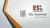 ESL Grammar Review of English Tenses