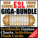 ESL High School & Adult Giga Bundle