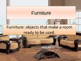 ESL ENL House Unit -- Rooms & Furniture