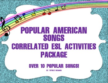 ESL - ESL Activities Package of Popular Songs