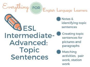 ESL Intermediate-Advanced Level: Topic Sentences