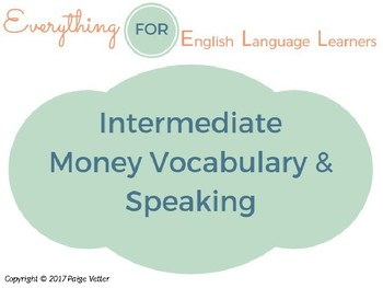 ESL Intermediate: Money Vocabulary and Speaking Questions