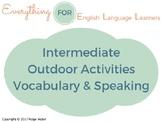 ESL Intermediate: Outdoor Activities Vocabulary and Speaking Questions