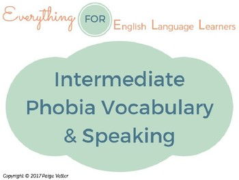 ESL Intermediate: Phobias Vocabulary and Speaking Questions