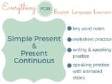 ESL Intermediate: Simple Present & Present Continuous