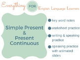 ESL Intermediate: Simple Present & Present Continuous