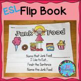 ESL Food Groups:  Junk Food  Flip Book! ESL Vocabulary for Beginners