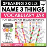 Vocabulary Building Activity: Name 3  Spring, Summer, Autu